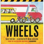 Wheels - Board Book - By Sally Sutton
