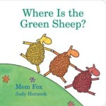 Where is the Green Sheep? - by Mem Fox  - Board Book