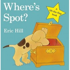 Where's Spot Lift the Flap Book - by Eric Hill