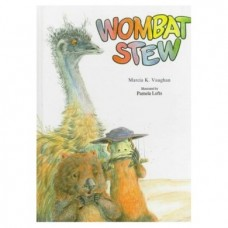 Wombat Stew - by Marcia K. Vaughan
