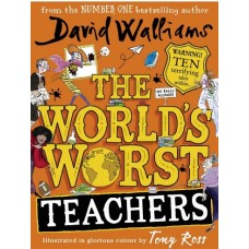 The World's Worst Teachers - by David Walliams  NEW