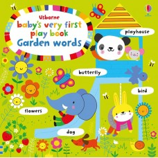 Baby's Very First  Touchy-feely Fingertrail Play Book - Garden Words - Usborne