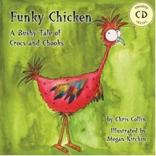 Funky Chicken - by Chris Collin