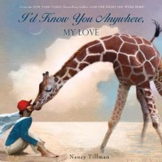 I'd Know You Anywhere My Love - Board Book - Nancy TIllman