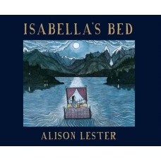 Isabella's Bed - by Alison Lester