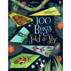 100 Bugs to Fold and Fly - Usborne