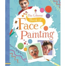 Book of Face Painting - Usborne