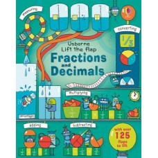 Fractions and Decimals Lift the Flap - Usborne