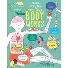 How the Body Works - Lift the Flap - Usborne