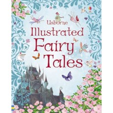 Illustrated Fairy Tale Treasury - Usborne