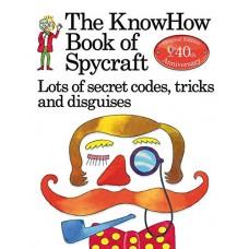 The KnowHow Book of Spycraft - Usborne
