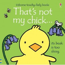 That's Not My Chick Touchy Feely Book - Usborne - Board Book